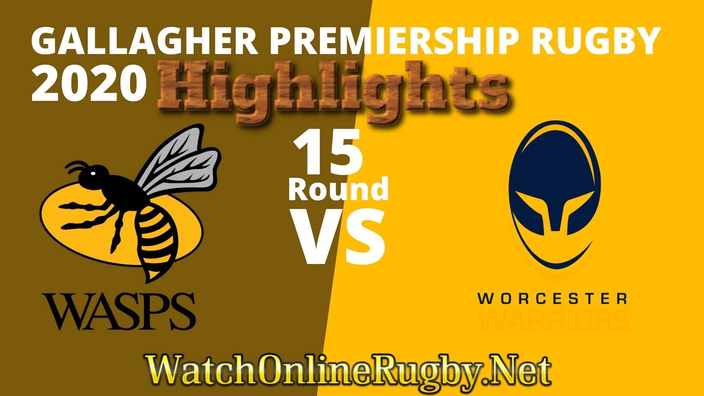 Wasps Vs Worcester Warriors Highlights 2020 Rd 15