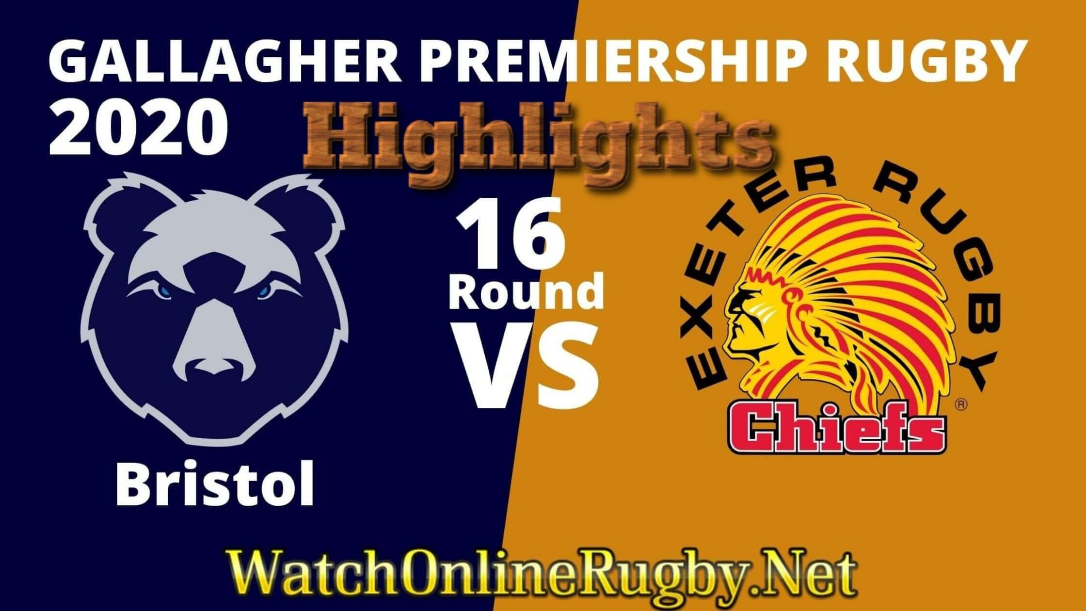 Bristol Bears Vs Exeter Chiefs Highlights Rd 16