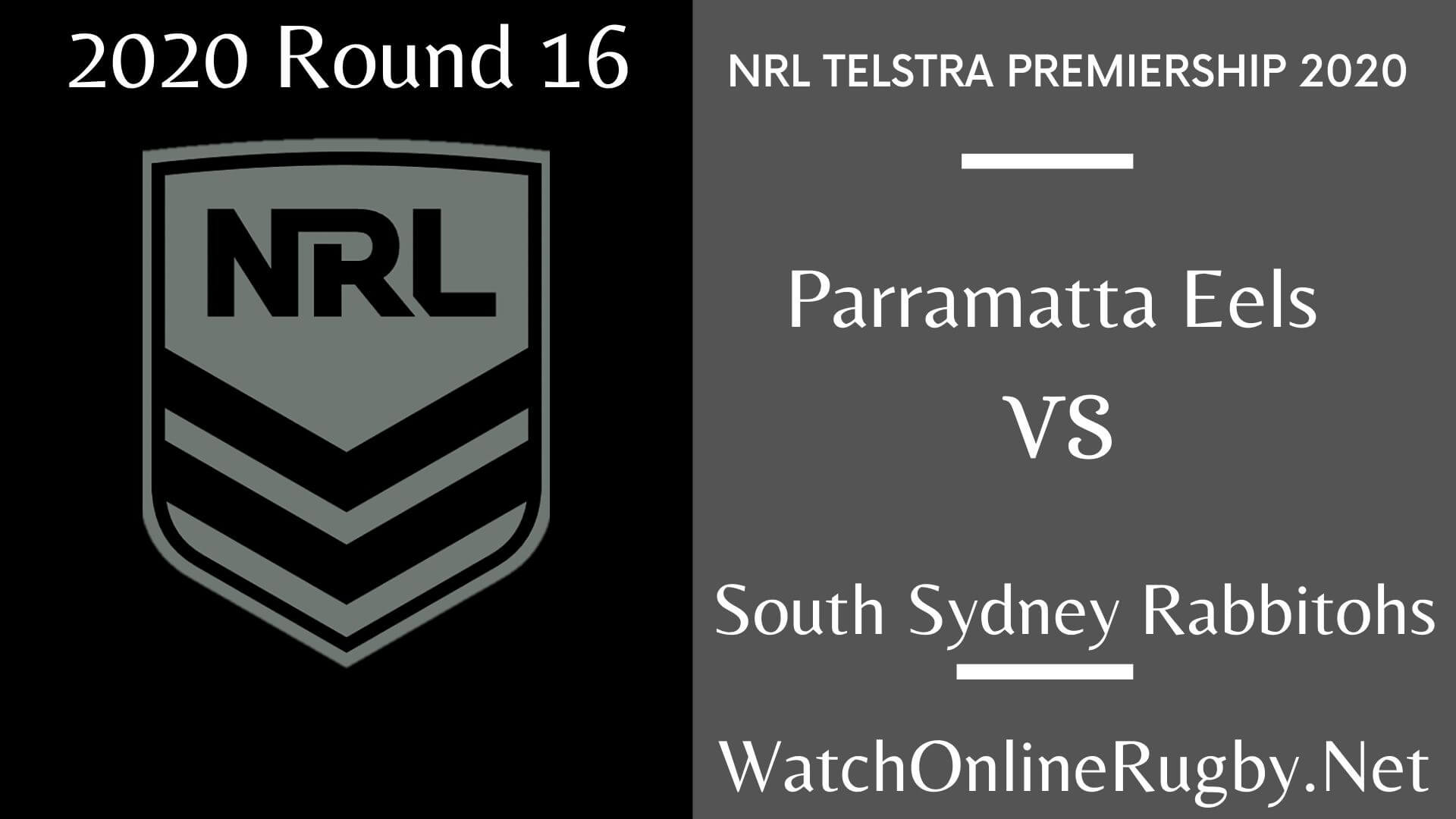 Eels Vs Rabbitohs Highlights 2020 Rd 16 NRL Rugby