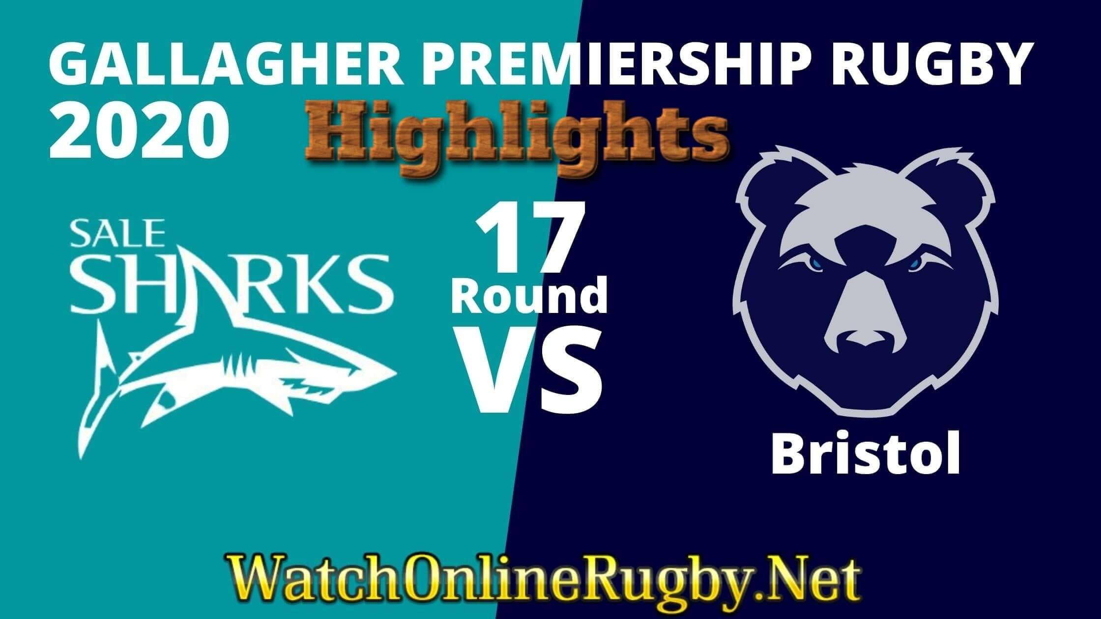 Sale Sharks Vs Bristol Bears Highlights 2020 Rd 17