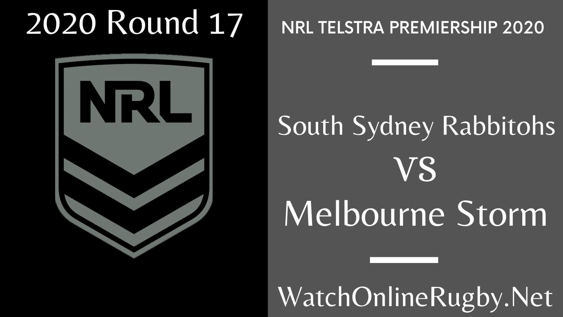 Rabbitohs Vs Storm Highlights 2020 Round 17