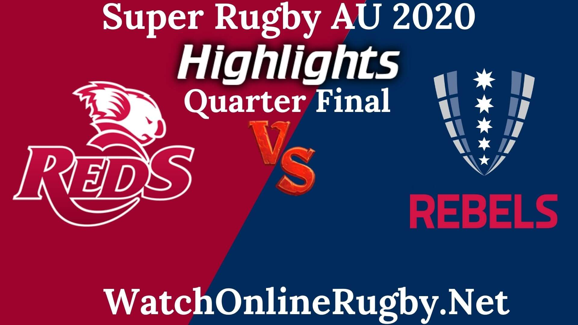 Reds vs Rebels Highlights 2020 QF Super Rugby AU