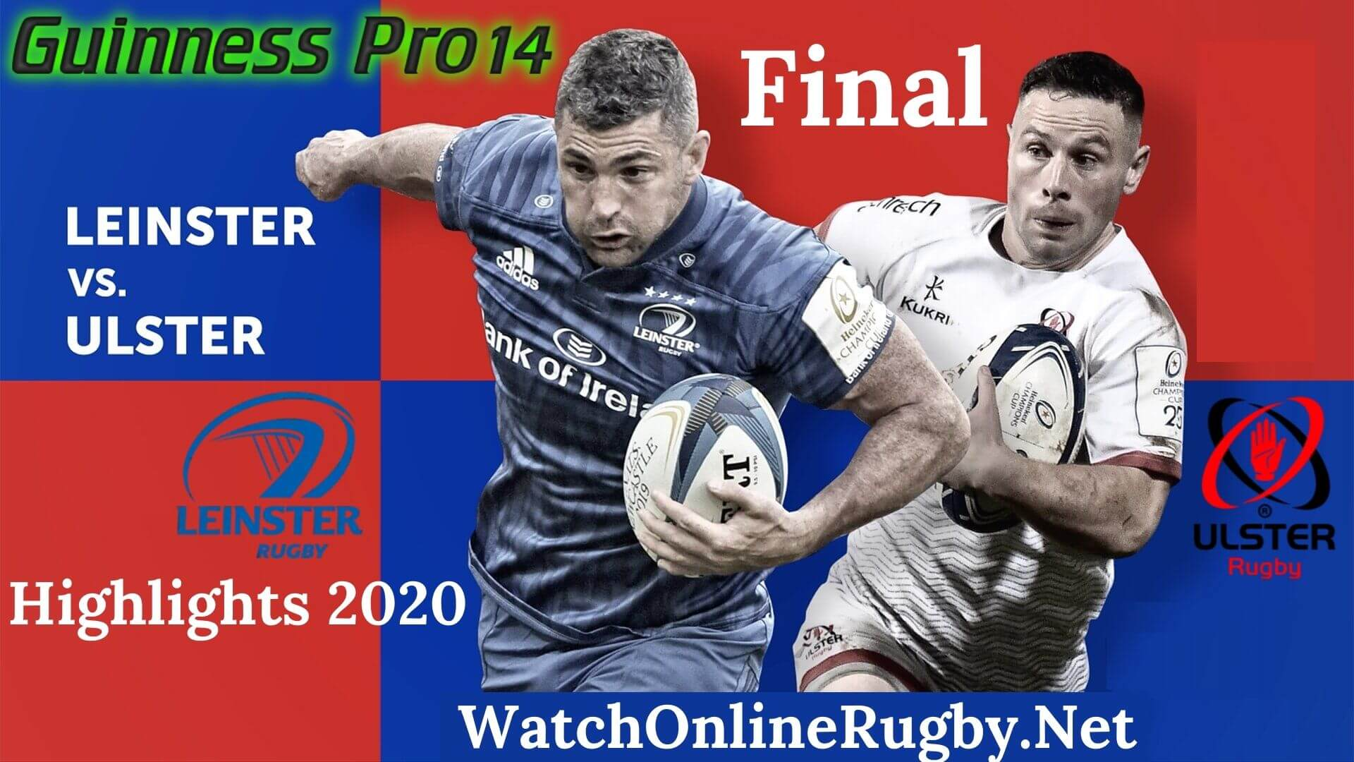 Leinster vs Ulster Final Highlights 2020