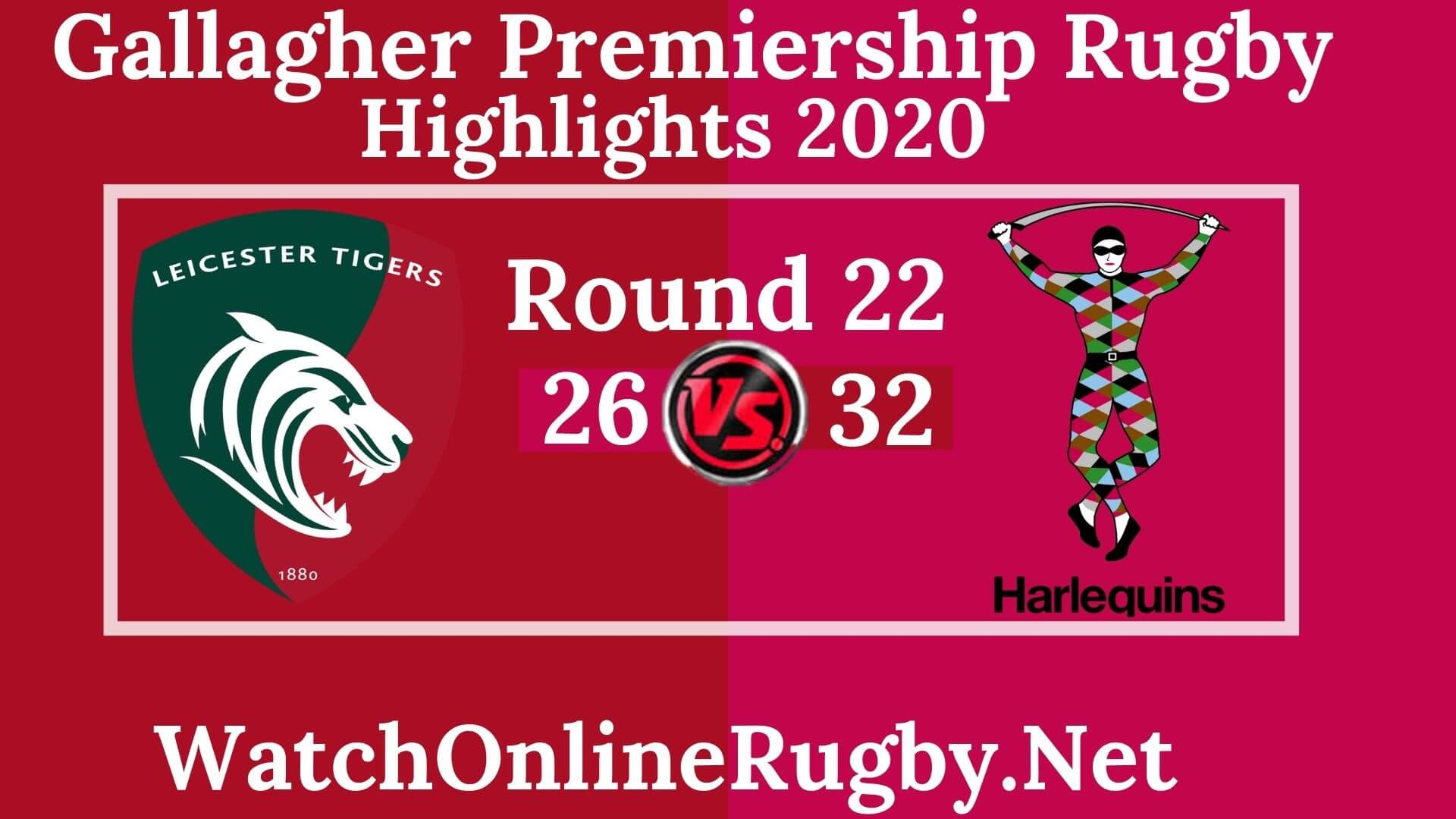Leicester Tigers vs Harlequins Highlights 2020 Rd 22 Premiership Rugby