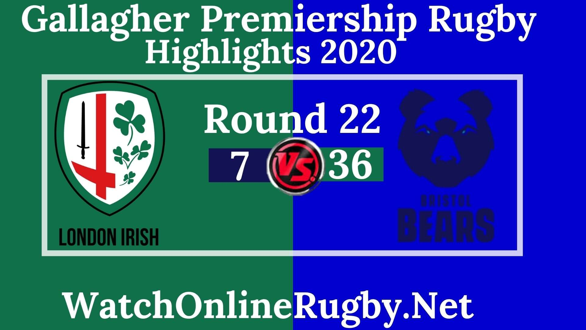 London Irish vs Bristol Bears Highlights 2020 Rd 22 Premiership Rugby