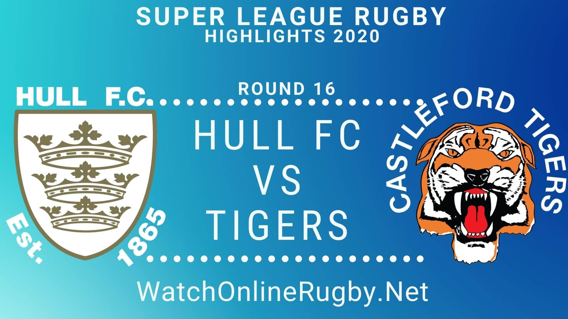Hull FC vs Castleford Tigers Highlights 2020