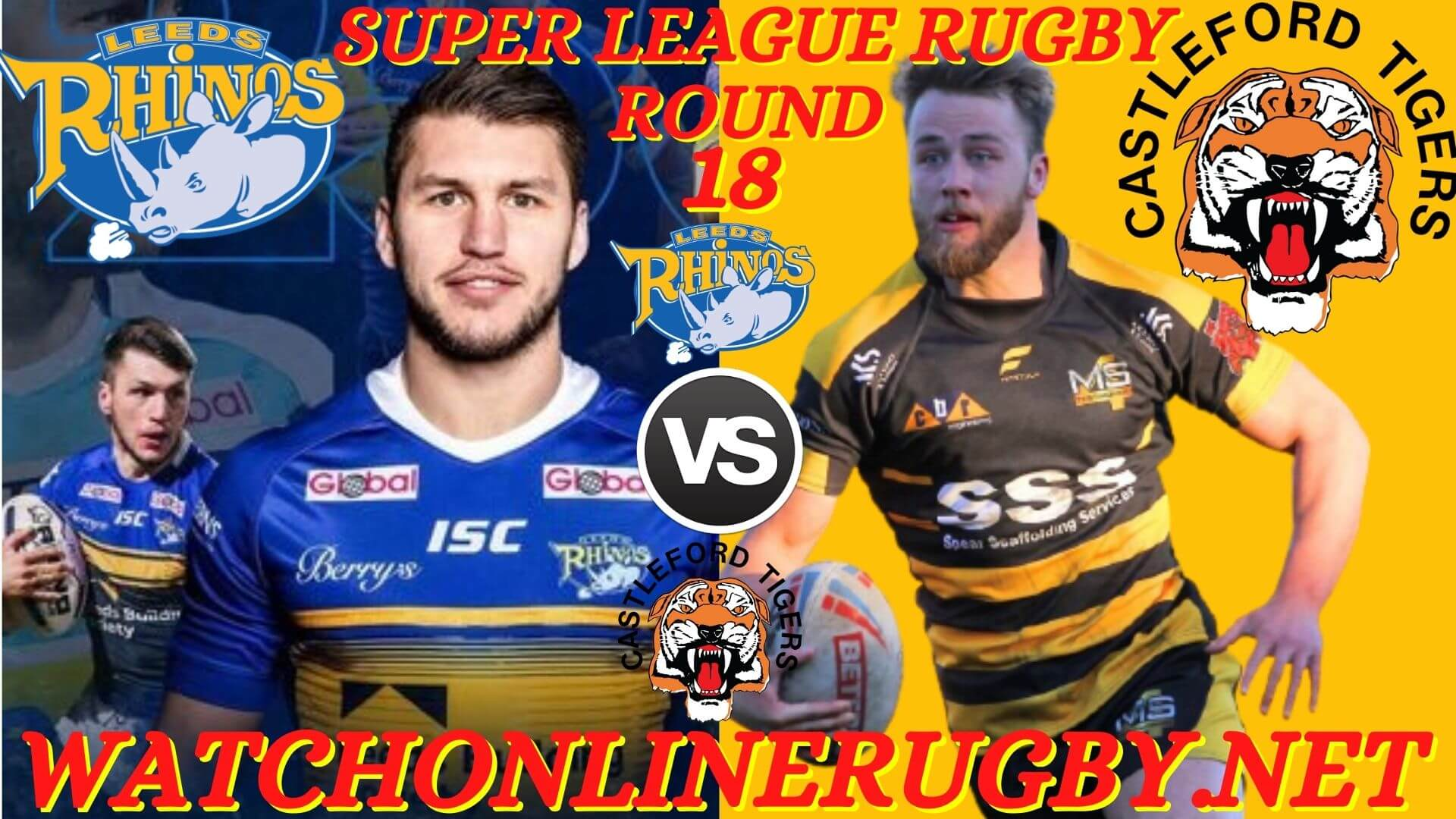 Leeds Rhinos Vs Castleford Tigers Super League 2020 RD 18
