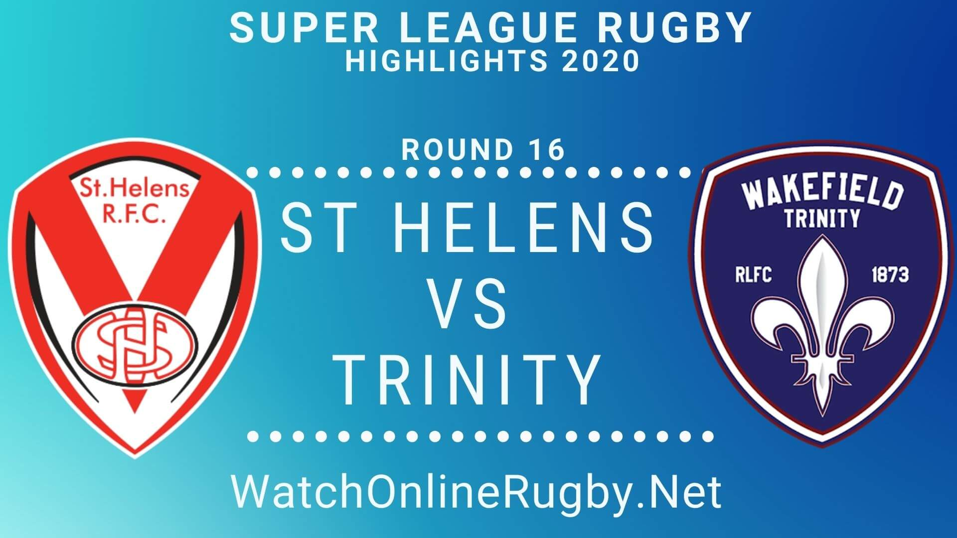 ST Helens vs Wakefield Trinity Highlights 2020