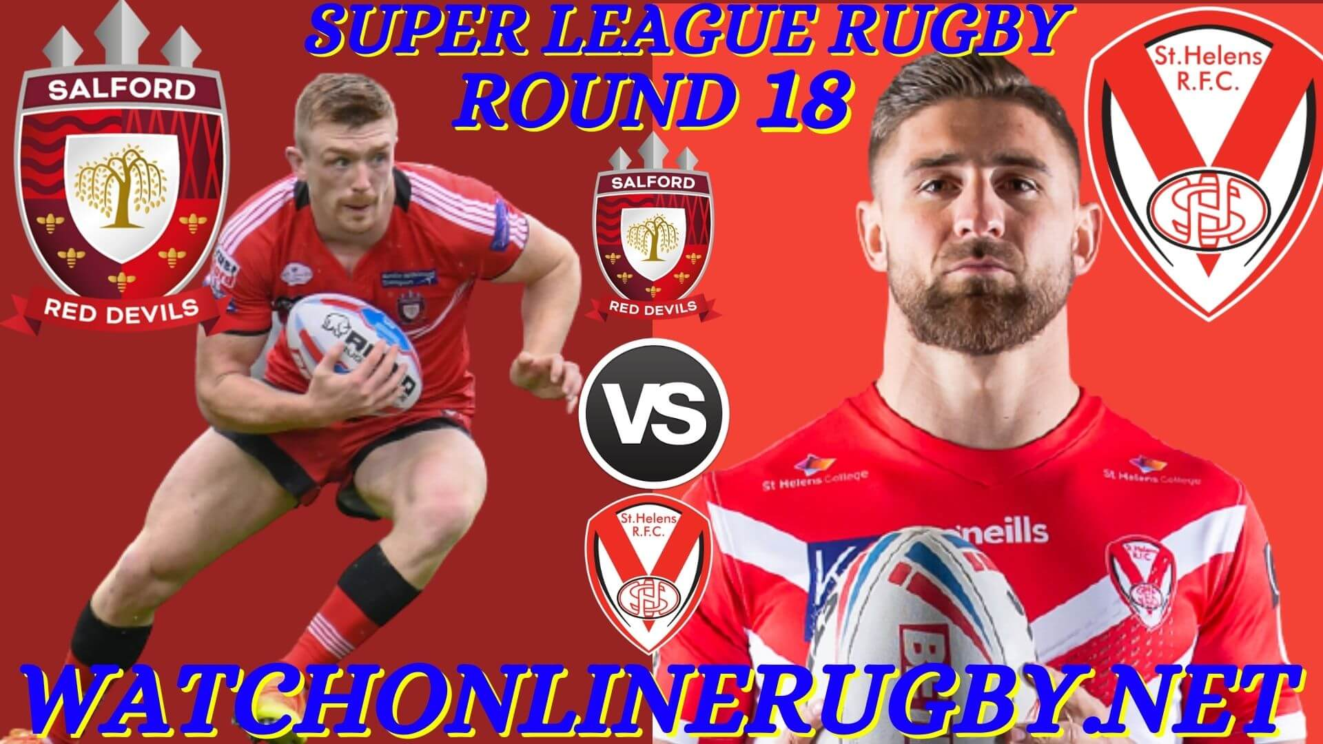 Salford Red Devils Vs St Helens Super League 2020 RD 18