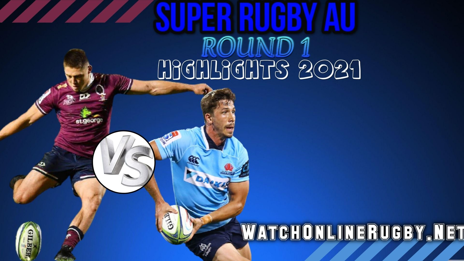 Reds Vs NSW Waratahs Super Rugby AU 2021 RD 1