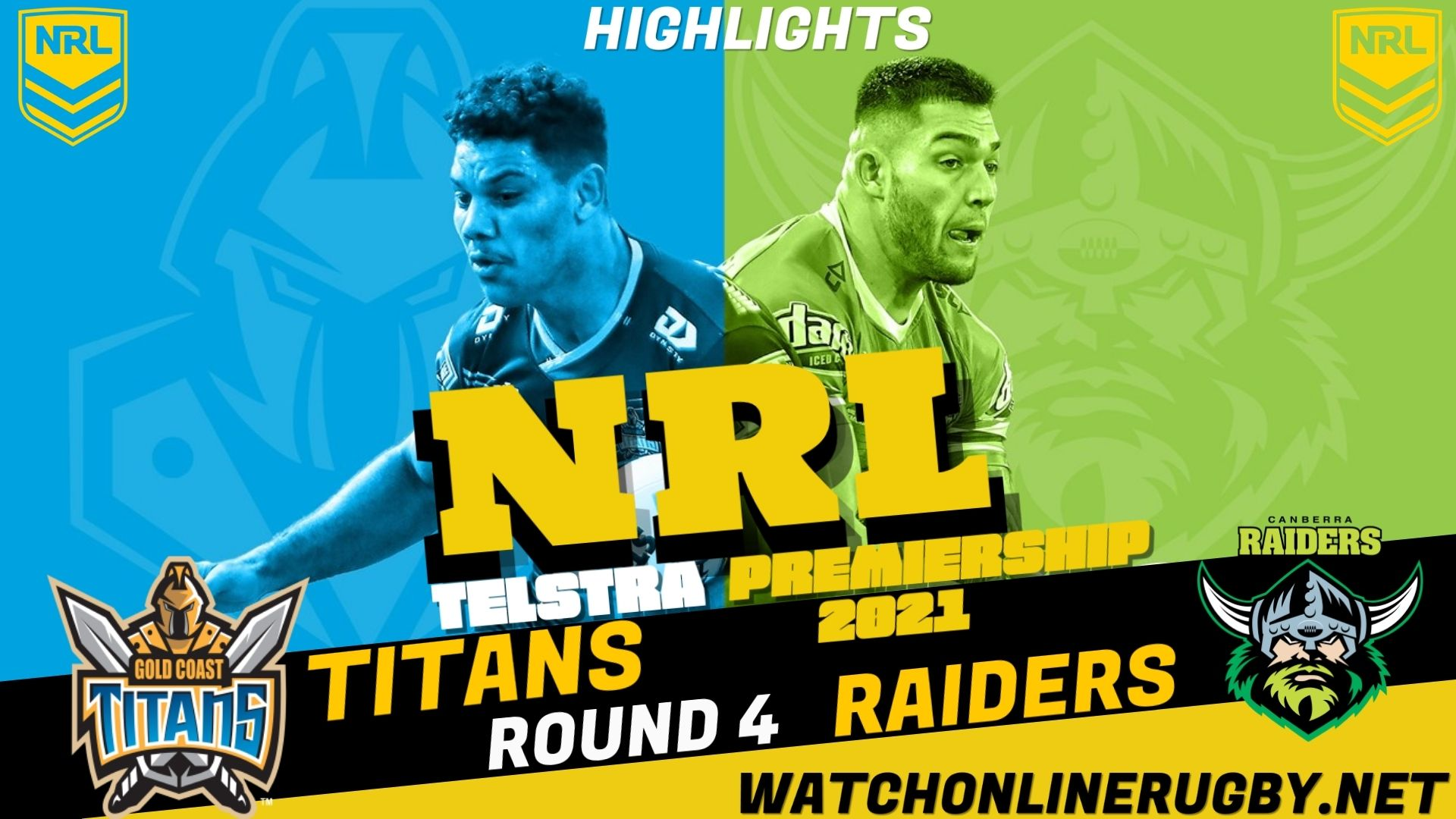 Titans Vs Raiders Highlights RD 4 NRL Rugby