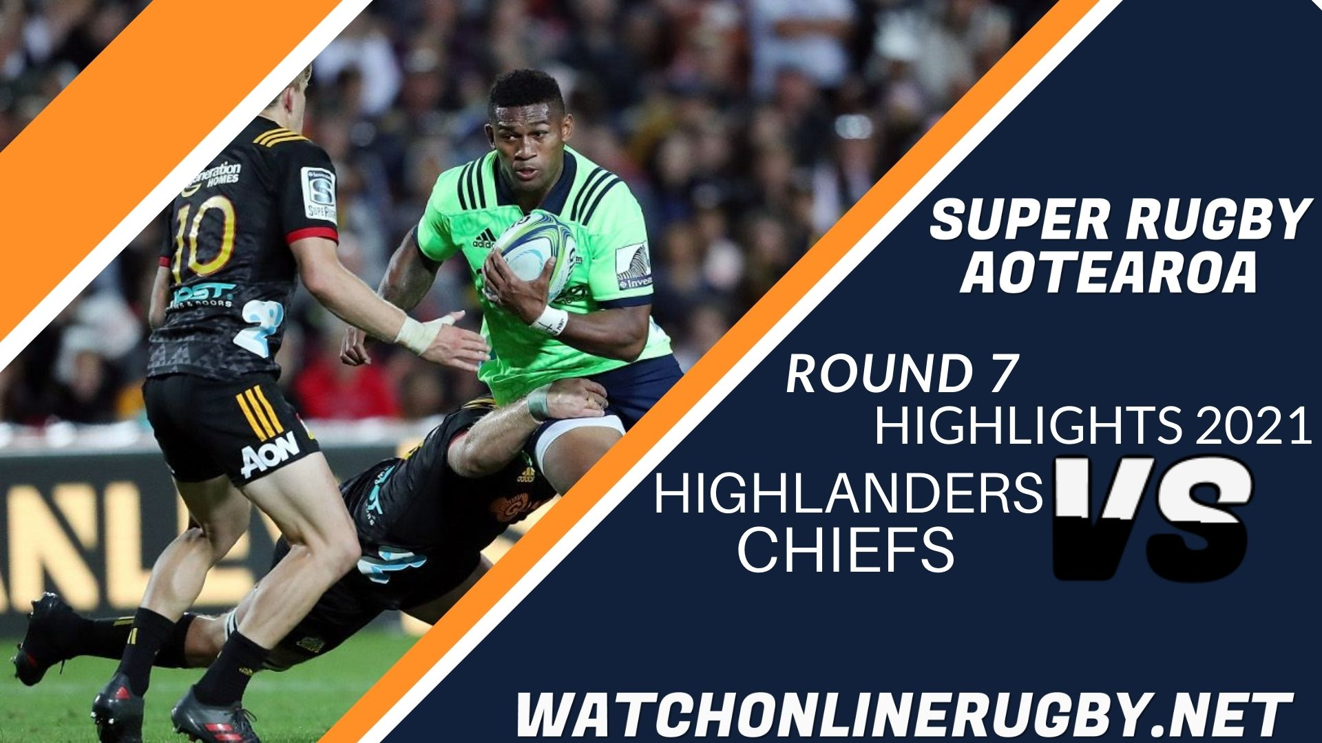 Highlanders Vs Chiefs Super Rugby Aotearoa 2021 RD 7