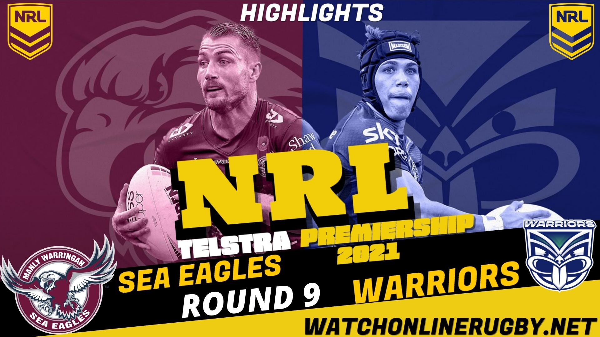 Sea Eagles Vs Warriors Highlights RD 9 NRL Rugby