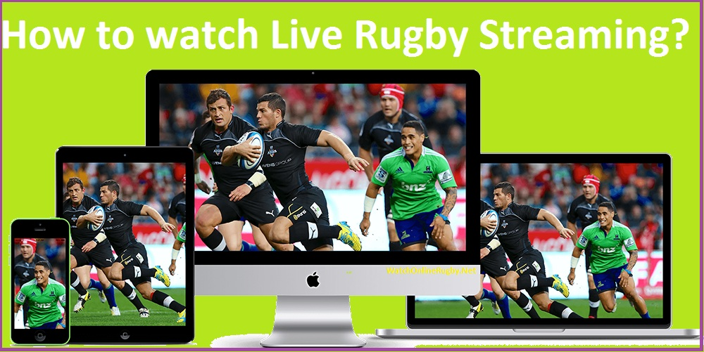How to watch Live Rugby Streaming?