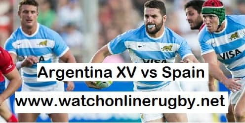 Argentina XV vs Spain rugby live