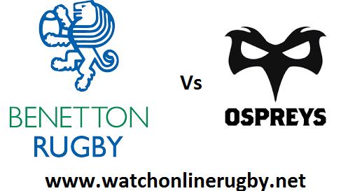 Benetton Treviso vs Ospreys live