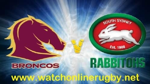 Brisbane Broncos vs South Sydney Rabbitohs live