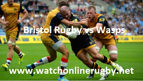 Bristol Rugby vs Wasps live