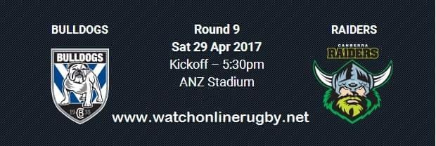 Canberra Raiders vs Bulldogs live