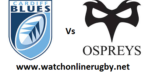 Cardiff Blues vs Ospreys live