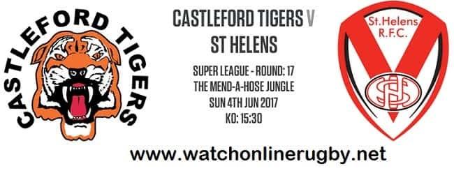 Castleford Tigers vs St Helens live