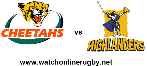 Highlanders vs Cheetahs live
