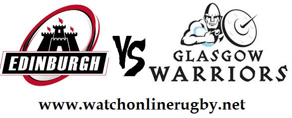 Edinburgh vs Glasgow Warriors live