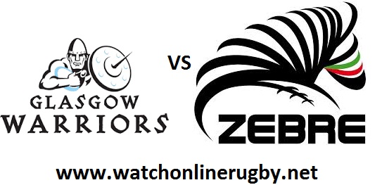 Glasgow Warriors vs Zebre live