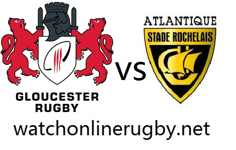 La Rochelle vs Gloucester Rugby live
