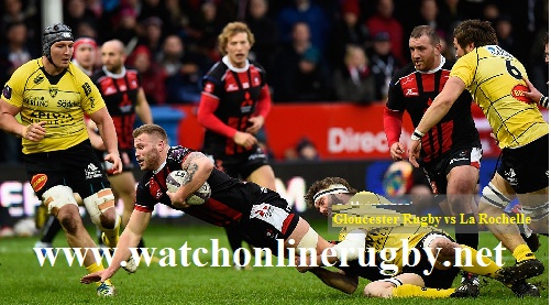 Gloucester Rugby vs La Rochelle live stream
