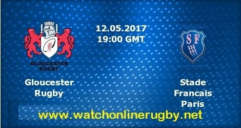 Gloucester Rugby vs Stade Francais live