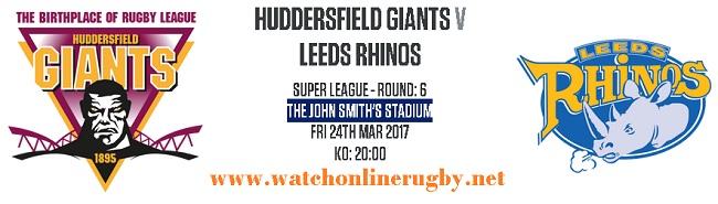 Huddersfield Giants Vs Leeds Rhinos live