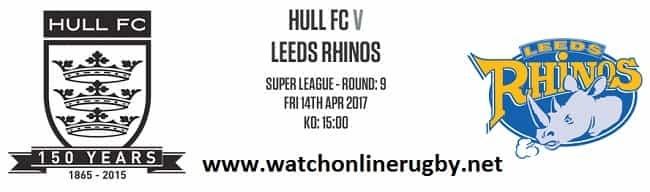 Hull FC Vs Leeds Rhinos live