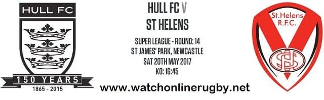 Hull FC Vs St Helens live