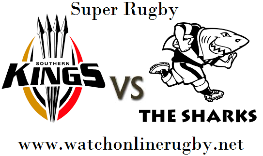 Southern Kings vs Sharks live