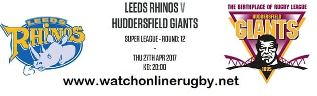Leeds Rhinos Vs Huddersfield Giants live