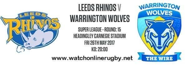 Leeds Rhinos Vs Warrington Wolves live