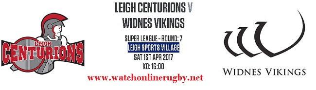 Leigh Centurions Vs Widnes Vikings live