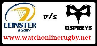 Leinster vs Ospreys live