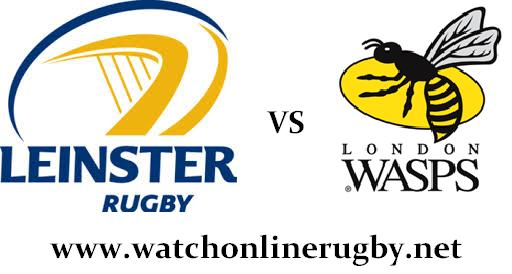 Wasps vs Leinster live rugby