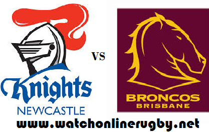 Newcastle Knights vs Brisbane Broncos live