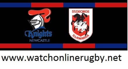Newcastle Knights vs St. George Illawarra Dragons live