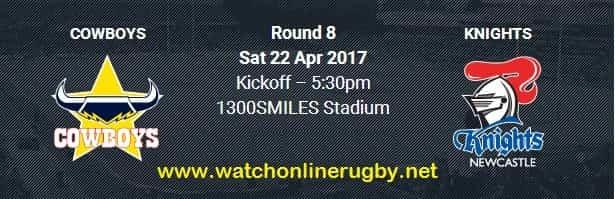 North Queensland Cowboys vs Newcastle Knights live