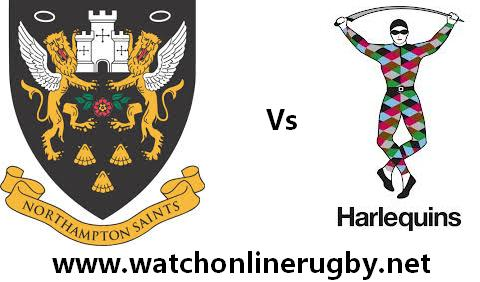 Harlequins vs Northampton Saints live