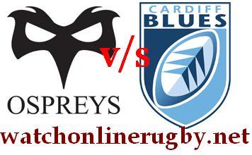 Ospreys vs Cardiff Blue