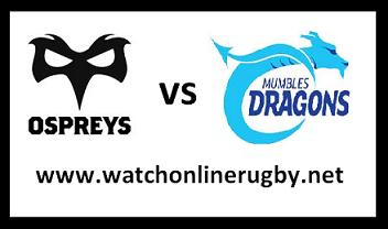 Ospreys vs Dragons