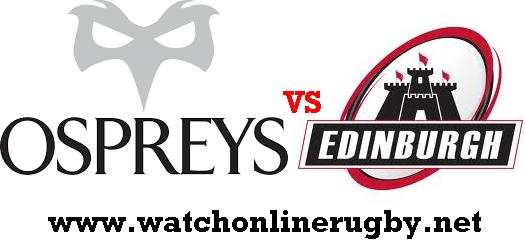 Ospreys vs Edinburgh live