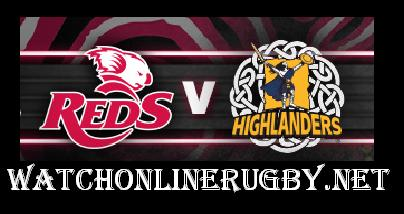 Highlanders vs Queensland Reds live