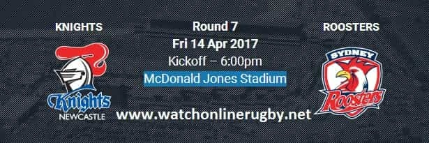 Roosters vs Knights live