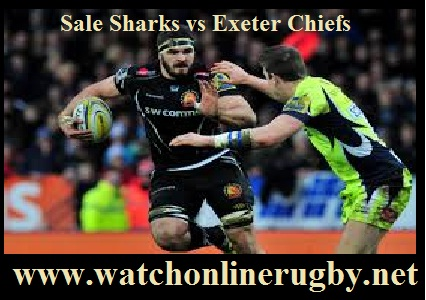 Sale Sharks vs Exeter Chiefs live